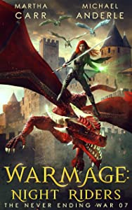 WarMage: Night Riders (The Never Ending War #7)