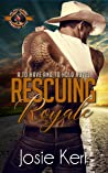 Rescuing Royale (Police and Fire: Operation Alpha; To Have and To Hold #2)