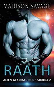 Raath (Alien Gladiators of Sikoda #2)