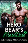 Hero Bear's MateDate (Shifters MateDate Agency #2)