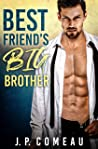 Best Friend's Big Brother (Tall, Dark and Handsome Billionaires #1)
