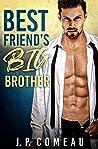 Best Friend's Big Brother (Tall, Dark and Handsome Billionaires #1)