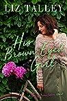 His Brown-Eyed Girl (New Orleans' Ladies, #3)
