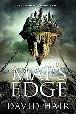 Map's Edge (The Tethered Citadel, #1)