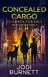 Concealed Cargo: Children for Sale (FBI-K9 #3)