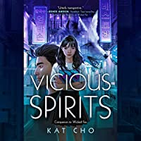 Vicious Spirits (Gumiho, #2)