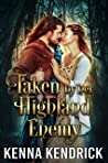 Taken by her Highland Enemy: Scottish Medieval Highlander Romance (Deceitful Lassies Book 2)