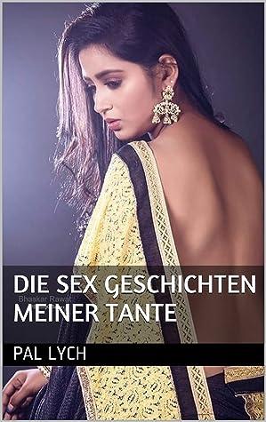 Die Sex geschichten meiner Tante by pal lych