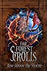Rise Above the Storm (Far Forest Scrolls, #3)