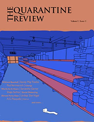 The Quarantine Review, Issue 1