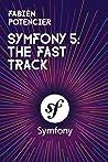 Symfony 5 by Fabien Potencier