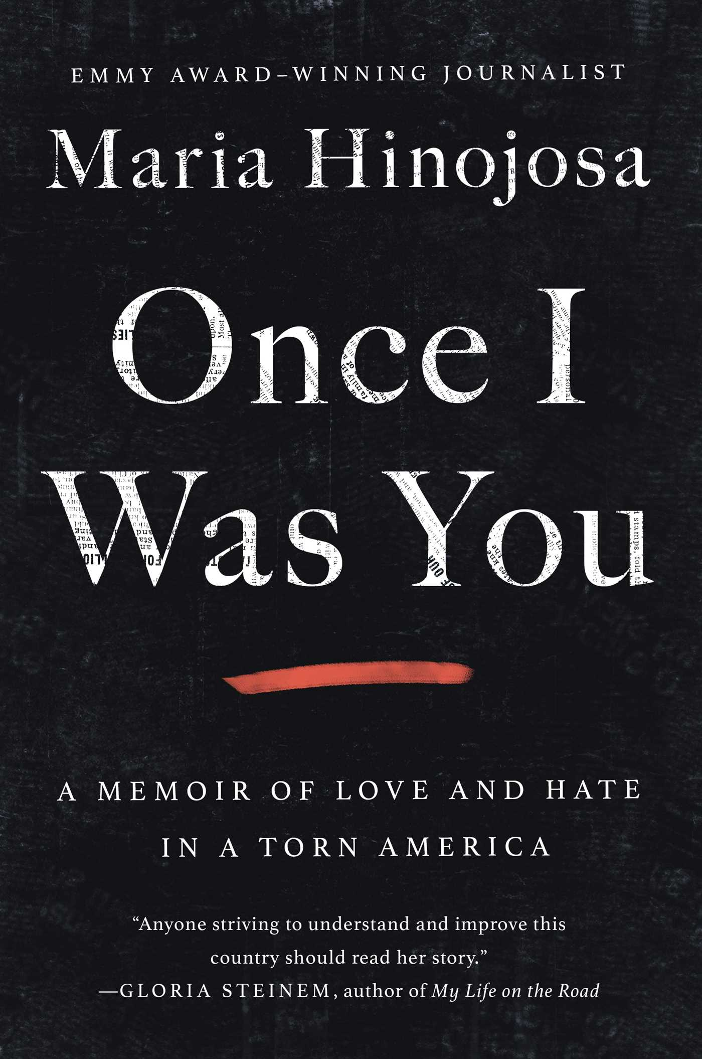 Once I Was You: A Memoir of Love and Hate in a Torn America