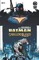 Batman: La maldición del Caballero Blanco núm. 06 (de 8) (Batman: La maldición del Caballero Blanco (O.C))