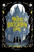 Il mistero di Black Hollow Lane (Black Hollow Lane, #1)