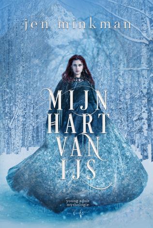 Mijn hart van ijs by Jen Minkman
