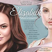 Elizabeth: Obstinate, Headstrong Girl (Quill Collective, #5)