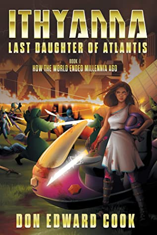 Ithyanna, Last Daughter of Atlantis by Don Edward Cook