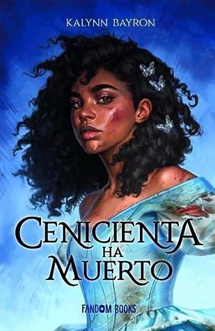 Cenicienta Ha Muerto