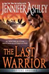 The Last Warrior by Jennifer Ashley
