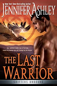 The Last Warrior (Shifters Unbound #13)