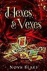 Hexes & Vexes by Nova Blake