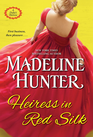 Heiress In Red Silk (A Duke's Heiress #2)