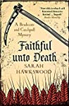 Faithful Unto Death (A Bradecote and Catchpoll Investigation #6)
