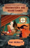 Broomsticks and Board Games (Spooky Games Club, #1)
