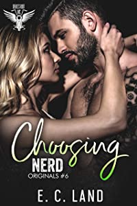 Choosing Nerd (Devil's Riot MC: Originals #6)