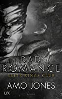Bad Romance (Elite Kings Club, #5)