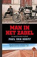 Man in het zadel: 60.000 kilometer vrijheid
