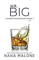 Mr. Big (London Billionaire, #2)