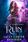 Ruin (Royal Fae Academy, #2) audiobook review