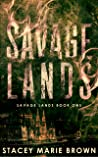 Savage Lands (Savage Lands, #1)