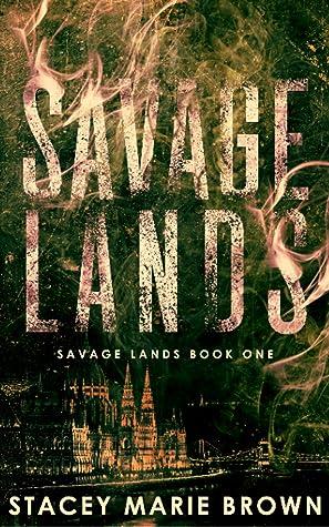 Savage Lands (Savage Lands, #1)