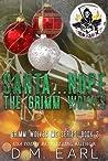 Santa...Nope the Grimm Wolves (Grimm Wolves MC #3)