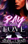 Pay Me In Love
