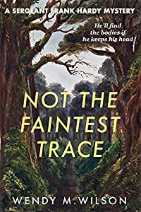 Not the Faintest Trace (Sergeant Frank Hardy #1)