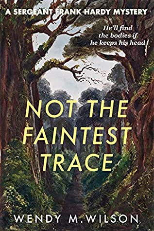 Not the Faintest Trace (Sergeant Frank Hardy #1)
