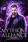 Phoenix Revealed (Mythical Alliance, #5)