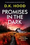 Promises in the Dark (Detectives Kane and Alton, #10)