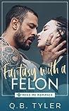 Fantasy with a Felon