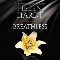 Breathless (Steel Brothers Saga, #10)