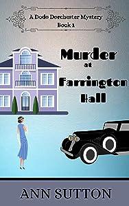 Murder at Farrington Hall (A Dodo Dorchester Mystery Book 1)