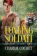 The Foxling Soldati (Soldati Hearts, #2)