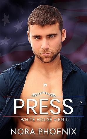 Press (White House Men #1)