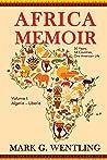 Africa Memoir: 50 Years, 54 Countries, One American Life