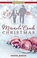 Miracle Creek Christmas (Proper Romance)