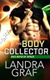 The Body Collector (Bad Boys of Space Book 3)