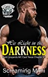 His Light in the Darkness: (Dark Leopards MC East Texas Chapter #5)